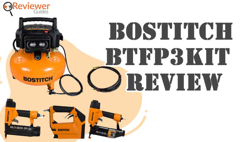 Bostitch BTFP3KIT Review