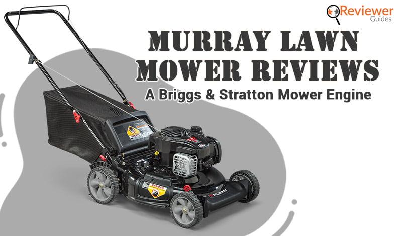 Murray Lawn Mower Reviews